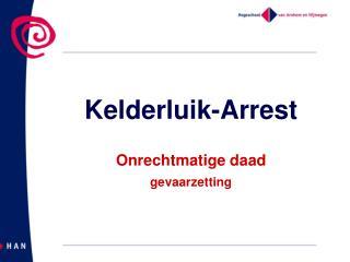 Kelderluik-Arrest