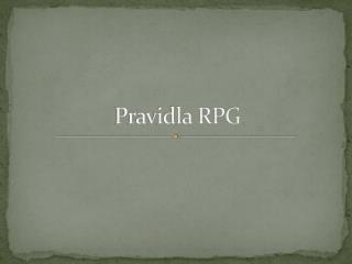 Pravidla RPG