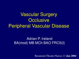 Vascular Surgery Occlusive Peripheral Vascular Disease