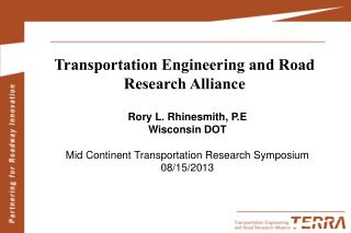 Transportation Engineering and Road Research Alliance
