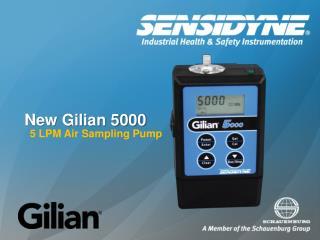 New Gilian 5000