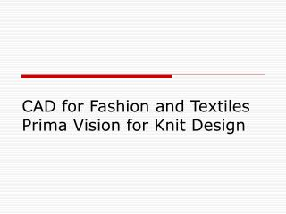CAD for Fashion and Textiles Prima Vision for Knit Design