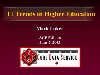 IT Trends in Higher Education