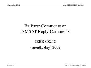 Ex Parte Comments on  AMSAT Reply Comments