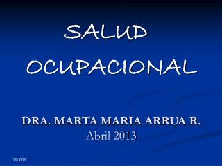 DRA. MARTA MARIA ARRUA R. Abril 2013