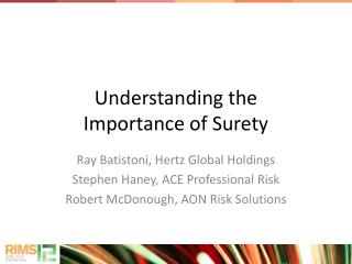 Understanding the               Importance of Surety