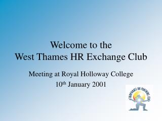 Welcome to the  West Thames HR Exchange Club