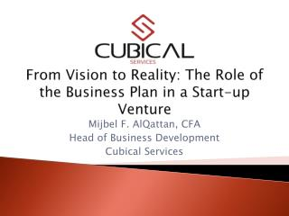 From Vision to Reality: The Role of the Business Plan in a Start-up Venture