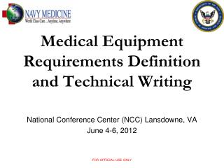 Medical Equipment Requirements Definition and Technical Writing