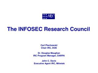 The INFOSEC Research Council