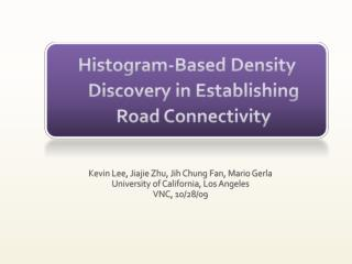Histogram-Based Density Discovery in Establishing Road Connectivity