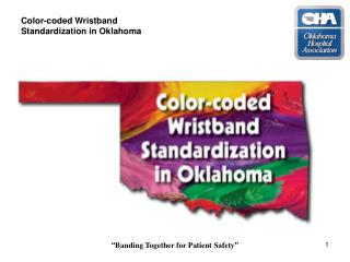 Color-coded Wristband Standardization in Oklahoma