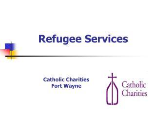 Refugee Services