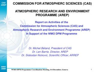 COMMISSION FOR ATMOSPHERC SCIENCES (CAS) ATMOSPHERIC RESEARCH AND ENVIRONMENT PROGRAMME (AREP)