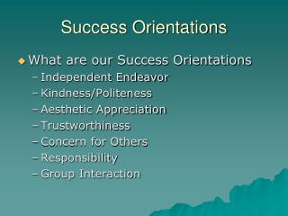 Success Orientations