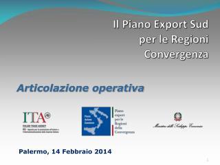 Il Piano Export Sud  per le  Regioni Convergenza