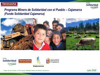 Programa Minero de Solidaridad con el Pueblo   Cajamarca  Fondo Solidaridad Cajamarca