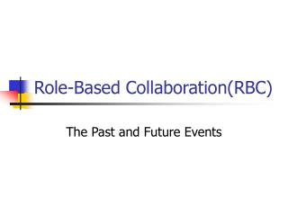 Role-Based Collaboration(RBC)