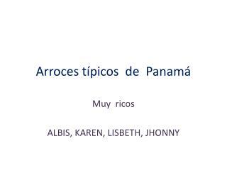 Arroces típicos  de  Panamá