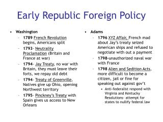 Early Republic Foreign Policy