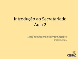 Introdução ao Secretariado Aula 2