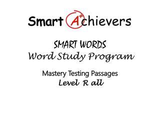 SMART WORDS  Word Study Program