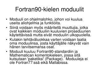 Fortran90-kielen moduulit