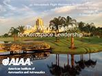 Atmospheric Flight Mechanics Technical Committee AIAA Aerospace Sciences Meeting Orlando, FL 3 January 2011
