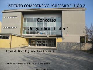 """ISTITUTO COMPRENSIVO """"GHERARDI"""" LUGO 2"""