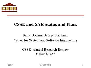 CSSE and SAE Status and Plans