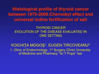 THYROID CANCER EVOLUTION OF THE DISEASE EVALUATED IN ONE SETTING