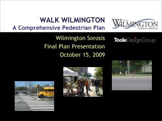 WALK WILMINGTON A  Comprehensive Pedestrian Plan