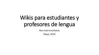Wikis para estudiantes y profesores de lengua