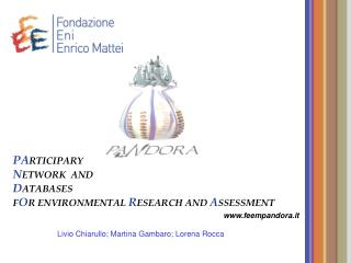PA RTICIPARY N ETWORK  AND D ATABASES F O R ENVIRONMENTAL R ESEARCH AND  A SSESSMENT