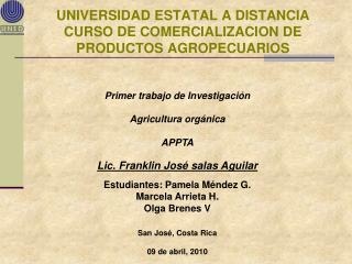 UNIVERSIDAD ESTATAL A DISTANCIA CURSO DE COMERCIALIZACION DE PRODUCTOS AGROPECUARIOS