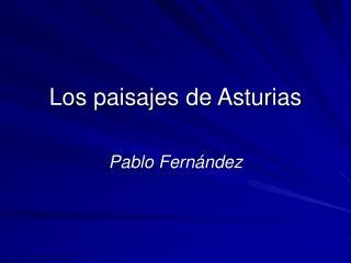 Los paisajes de Asturias
