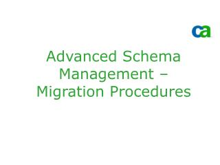 Advanced Schema Management