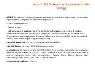 Misura 322 Sviluppo e rinnovamento dei villaggi