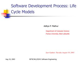 Software Development Process: Life Cycle Models