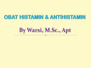OBAT HISTAMIN & ANTIHISTAMIN