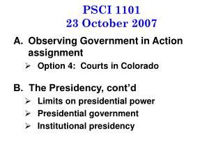 PSCI 1101 23 October 2007