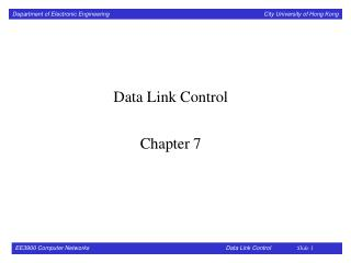 Data Link Control Chapter 7
