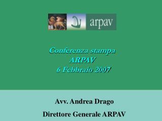 Conferenza stampa ARPAV  6 Febbraio 2007