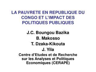 LA PAUVRETE EN REPUBLIQUE DU CONGO ET L'IMPACT DES POLITIQUES PUBLIQUES