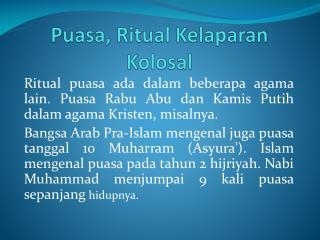 Puasa , Ritual  Kelaparan Kolosal