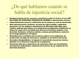 �De qu� hablamos cuando se habla de injusticia social?