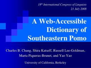 A Web-Accessible  Dictionary of  Southeastern Pomo