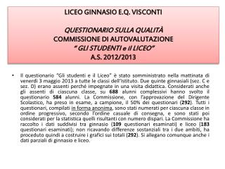 LICEO GINNASIO  E.Q.  VISCONTI  QUESTIONARIO SULLA QUALIT�   COMMISSIONE  DI  AUTOVALUTAZIONE