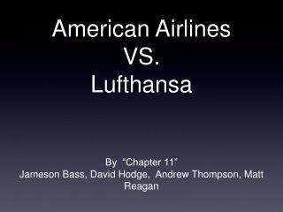 American Airlines VS. Lufthansa