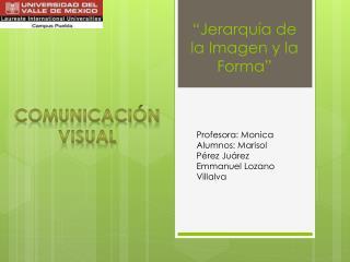"""""""Jerarquía  de la  Imagen y la Forma"""""""